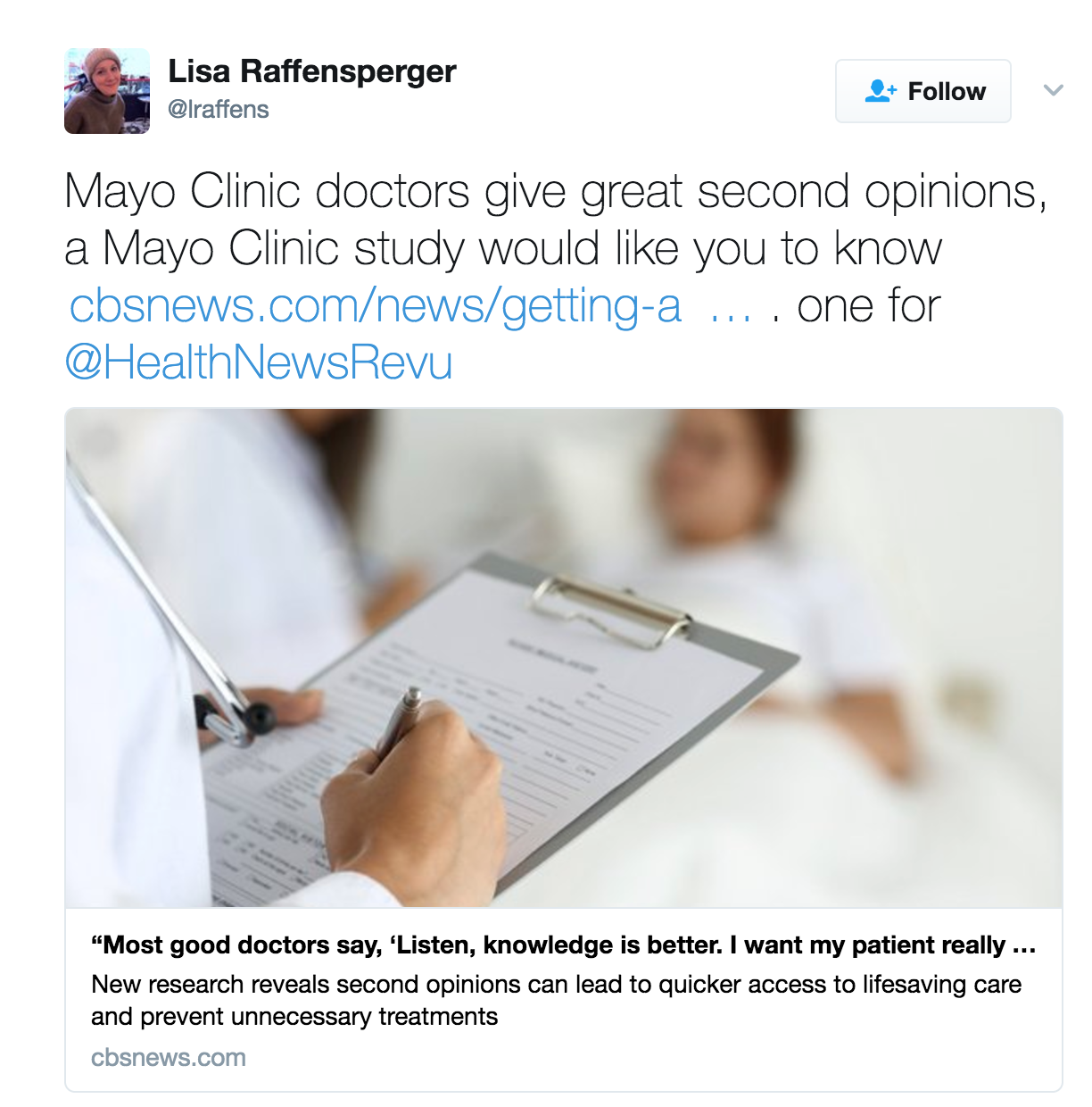 Mayo study on second opinions • Lots of coverage, most of it third