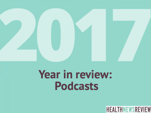 2017 podcasts year in review