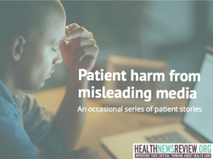 Patient harm from misleading media