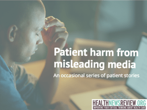 patient harm from misleading media messages