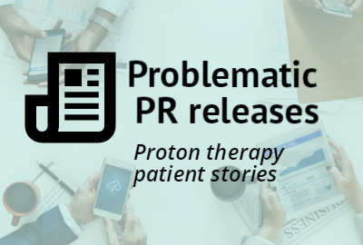Problematic PR releases: As evidence lags on proton therapy, hospitals lure patients with anecdotes and high-tech appeals